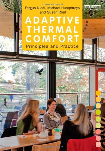 Adaptive Thermal Comfort: Principles and Practice PDF