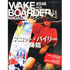 WAKEboarder MAGAZINE(�E�F�C�N�{�[�_�[�E�}�K�W��) #048 (�n�C�E�C���h2012�N10��������) [�G��]