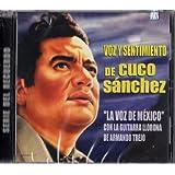 """Voz Y Sentimiento de...Cuco Sanchez """"La Voz de México"""" con la Guitarra Llorona de Armando Trejo"""
