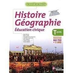 Histoire Géographie Education civique Tle Bac Pro Le monde en marche : Nouveau programme