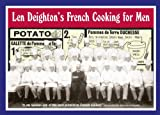 Len Deighton's French Cooking for Men (0007351119) by Len Deighton