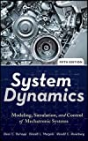 System Dynamics: Modeling, Simulation, and Control of Mechatronic Systems