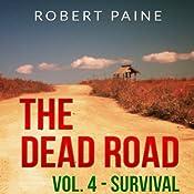 Survival: The Dead Road, Book 4 | Robert Paine