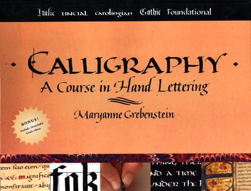 Calligraphy: A Course in Hand Lettering [Spiral-bound]