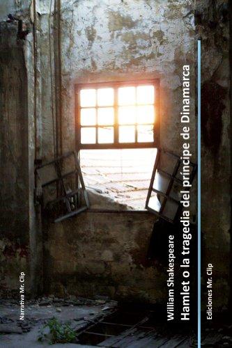 William Shakespeare - Hamlet o la tragedia del príncipe de Dinamarca (anotado) (Teatro Mr. Clip nº 1)