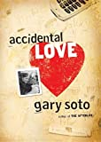 Accidental Love (Turtleback School & Library Binding Edition)