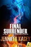 Final Surrender (The Surrender Series)