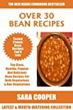 Latest Collection of Over 30 Top Class Bean Recipes For Both Vegetarians And Non-Vegetarians (English Edition)