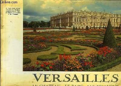 Versailles Le Chateau Le Parc Les Trianons