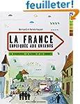La France expliqu�e aux enfants: Sa g...