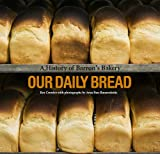 Our Daily Bread - A History of Barrons Bakery