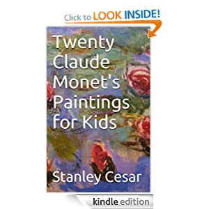 Twenty Claude Monet's Paintings for Kids
