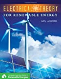 Electrical Theory for Renewable Energy (Cengage Learning Series in Renewable Energies) - 113312755X