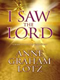 I Saw the Lord: A Wake-Up Call for Your Heart