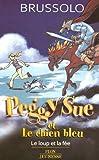 """Afficher """"Peggy Sue et les fantômes n° 10 Le Loup et la fée"""""""