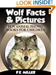 Wolf Facts & Pictures (Fun Animal Pho...