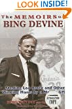 The Memoirs of Bing Devine: Stealing Lou Brock and Other Brilliant Moves by a Master G.M.