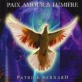 echange, troc Patrick Bernard - Paix Amour & Lumière