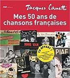 echange, troc Jacques Canetti - Mes 50 ans de chansons françaises (1CD audio)