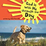 img - for God Is with Me through the Day by Cantrell, Julie (2009) Hardcover book / textbook / text book