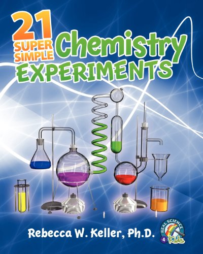 21 Super Simple Chemistry Experiments