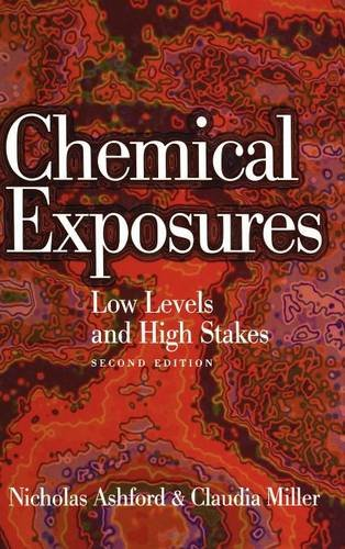 Chemical Exposures: Low Levels and High Stakes, 2nd Edition