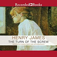 The Turn of the Screw Audiobook by Henry James Narrated by Bianca Amato, Jefferson Mays