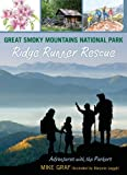 img - for Great Smoky Mountains National Park: Ridge Runner Rescue (Adventures with the Parkers) book / textbook / text book