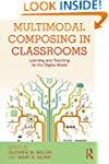 Multimodal Composing in Classrooms: L...