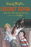 Enid Blyton Secret Seven: 15: Fun For The Secret Seven