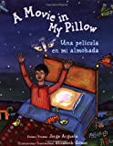 A Movie in My Pillow/Una pelicula en mi almohada
