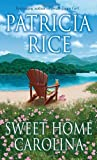 Sweet Home Carolina (0345482611) by Rice, Patricia