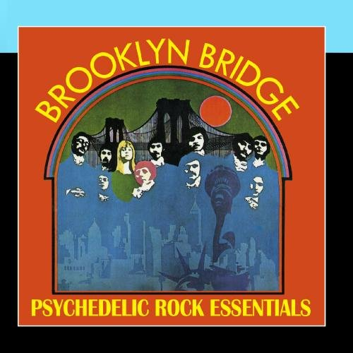 Brooklyn Bridge - Psychedelic Rock Essentials