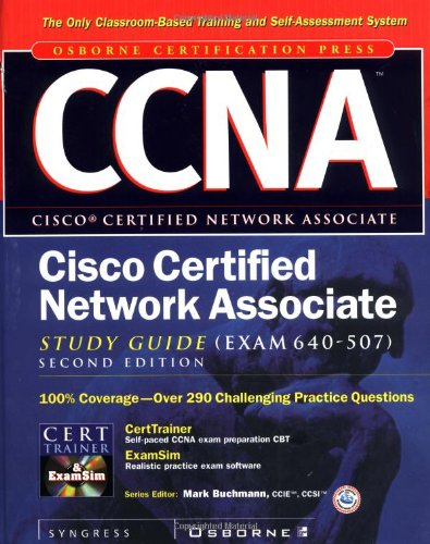 CCNA Cisco Certified Network Associate Study Guide (Exam 640-507), Second Edition