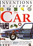 The Car (Inventions in Science)
