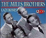 echange, troc Mills Brothers - Lazy Bones