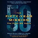 The Fifty-Year Mission: The Complete, Uncensored, Unauthorized Oral History of Star Trek: The First 25 Years | Edward Gross,Mark A. Altman,Seth MacFarlane - foreword