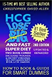 "HCG LOSE BIG & FAST SUPER DIET - TWO BOOK COMBO - INCLUDES ""POUNDS & INCHES"" (ORIGINAL HCG DIET MANUSCRIPT) BY DR. H.T.W. SIMEONS - HOW TO BOOK & GUIDE FOR SMART DUMMIES"
