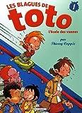 """Afficher """"Les Blagues de Toto<br /> L'Ecole des vannes"""""""