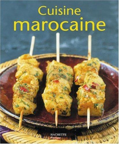 Cuisine marocaine (French Edition)