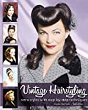 ISBN: 0981663915 - Vintage Hairstyling: Retro Styles with Step-by-Step Techniques