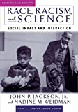Race, Racism, and Science: Social Impact and Interaction (Science and Society Series)