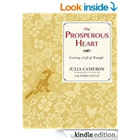 The Prosperous Heart: Creating a Life of 'Enough'