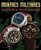 echange, troc Constantin Parvulesco - Montres militaires