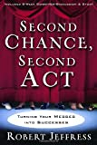 Second Chance Second Act: Turning Your Messes into Successes