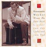 Wenn Du fort bist - Lieder von der Liebe und vom Tod/2nd Edition