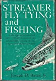 img - for Streamer Fly Tying and Fishing book / textbook / text book