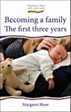 img - for Becoming a Family (Early Years) book / textbook / text book