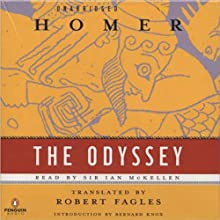 The Odyssey (       UNABRIDGED) by Homer (translated by Robert Fagles) Narrated by Ian McKellen