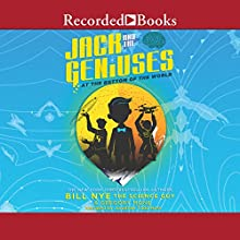 Jack and the Geniuses: At the Bottom of the World Audiobook by Bill Nye Narrated by Jonathan Todd Ross